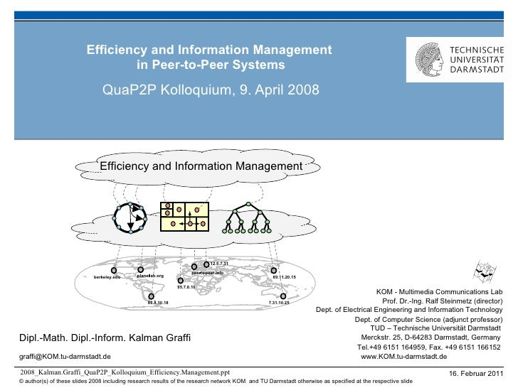 Efficiency and Information Management  in Peer-to-Peer Systems QuaP2P Kolloquium, 9. April 2008 Efficiency and Information...