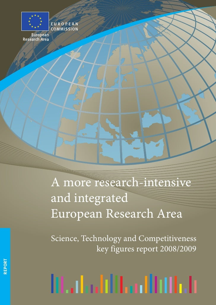 A more research-intensive          and integrated          European Research Area          Science, Technology and Competi...