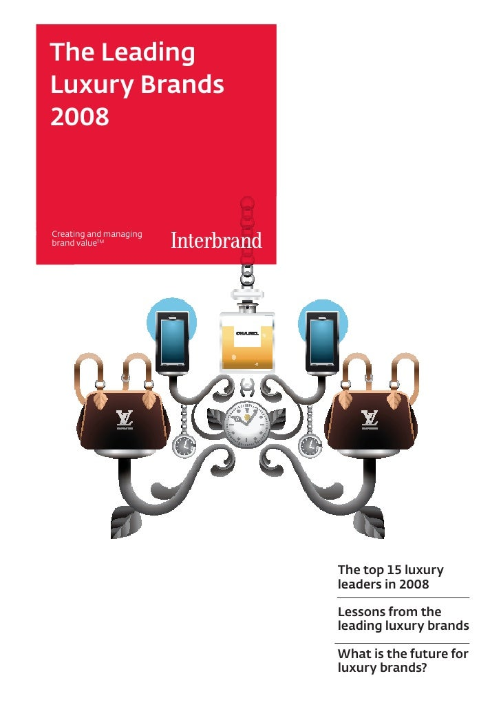 The Leading Luxury Brands 2008    Creating and managing brand valueTM                             The top 15 luxury       ...