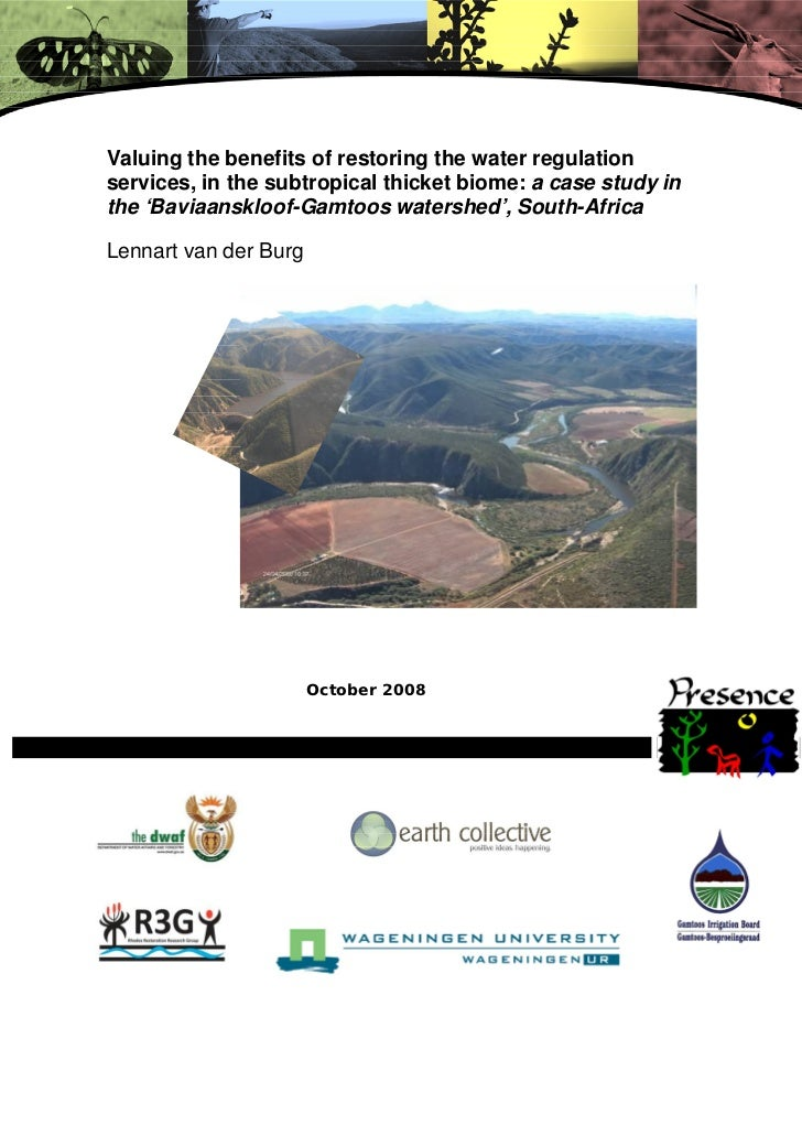 Valuing the benefits of restoring the water regulationservices, in the subtropical thicket biome: a case study inthe 'Bavi...