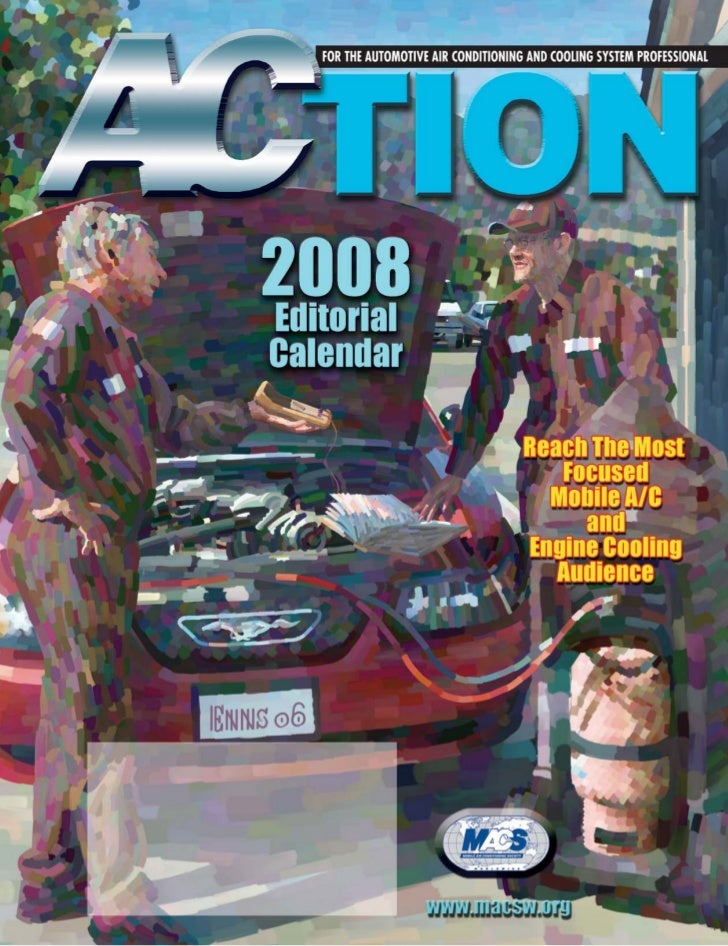 2008 Editorial Calendar                                         Deadline Dates                                     MACS   ...