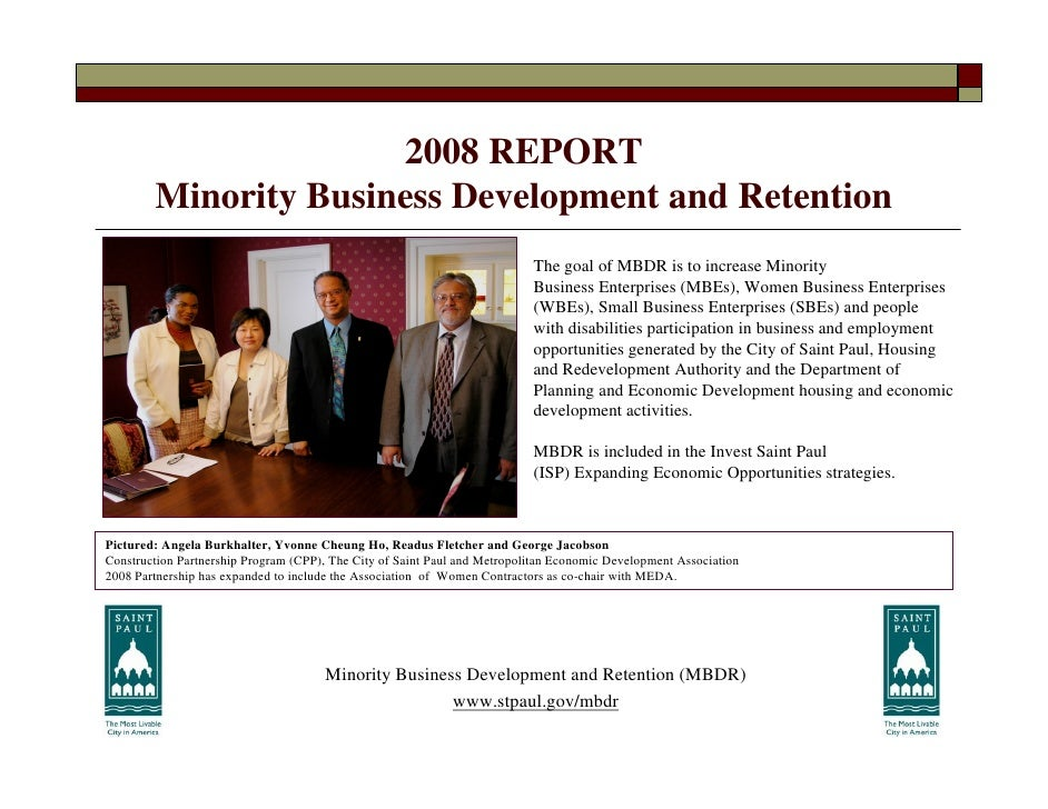 2008 REPORT         Minority Business Development and Retention                                                           ...