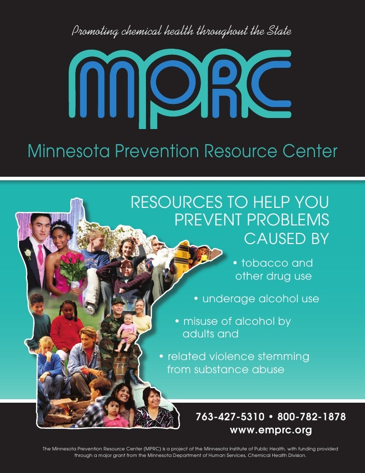 Promoting chemical health throughout the State     Minnesota Prevention Resource Center                                   ...