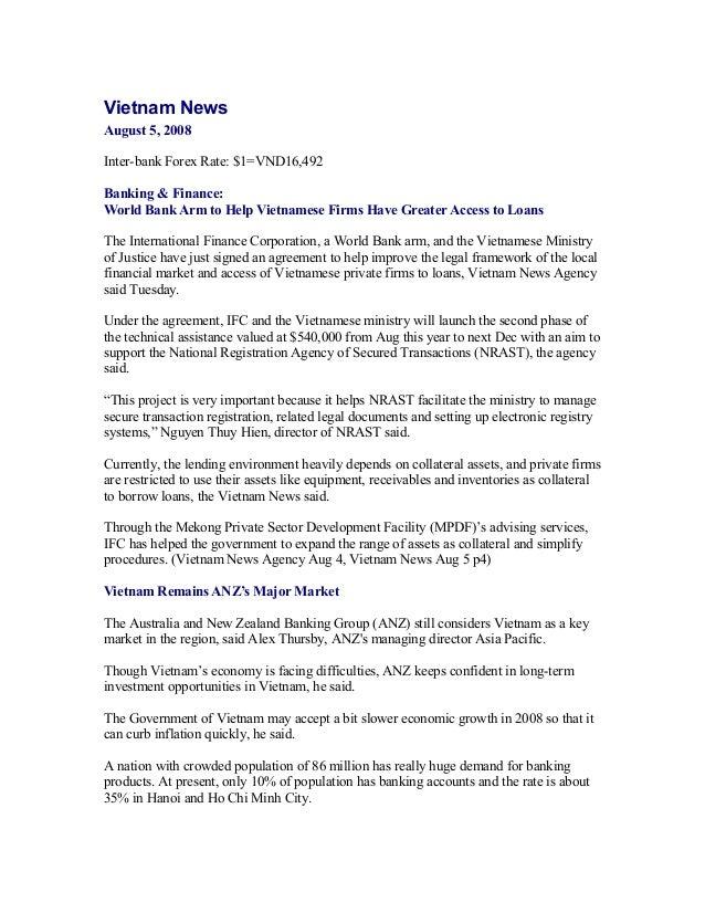 Vietnam NewsAugust 5, 2008Inter-bank Forex Rate: $1=VND16,492Banking & Finance:World Bank Arm to Help Vietnamese Firms Hav...