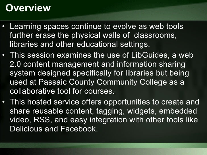 LibGuides and Evolving Learning Spaces