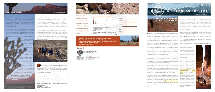 Fall 2008 Newsletter                  Gold Butte: In the News                            In recent months Gold Butte has b...