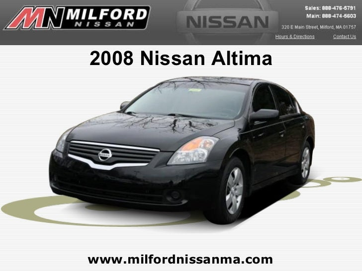 www.milfordnissanma.com 2008 Nissan Altima