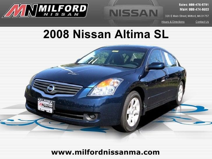 www.milfordnissanma.com 2008 Nissan Altima SL