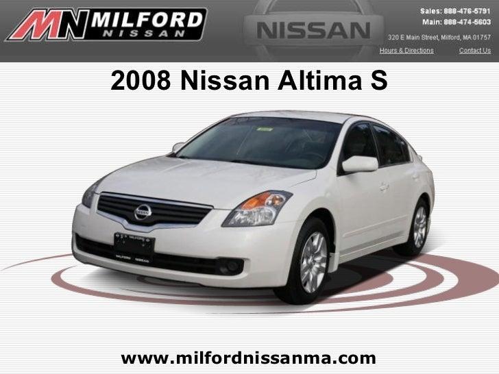 www.milfordnissanma.com 2008 Nissan Altima S
