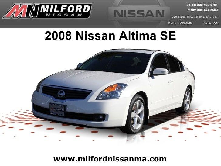 www.milfordnissanma.com 2008 Nissan Altima SE