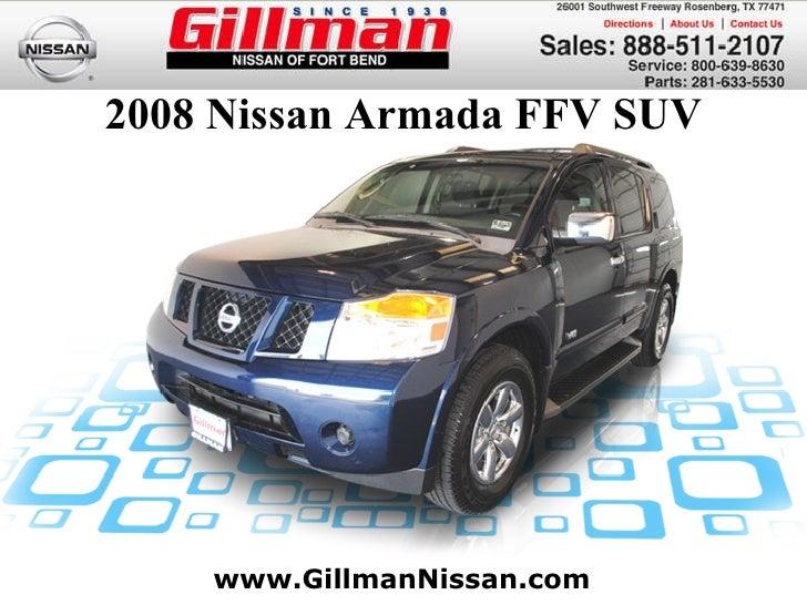 ... Houston Nissan Dealer TX. 2008 Nissan Armada FFV SUV Www.