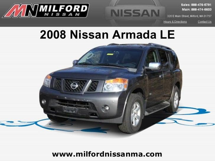 www.milfordnissanma.com 2008 Nissan Armada LE
