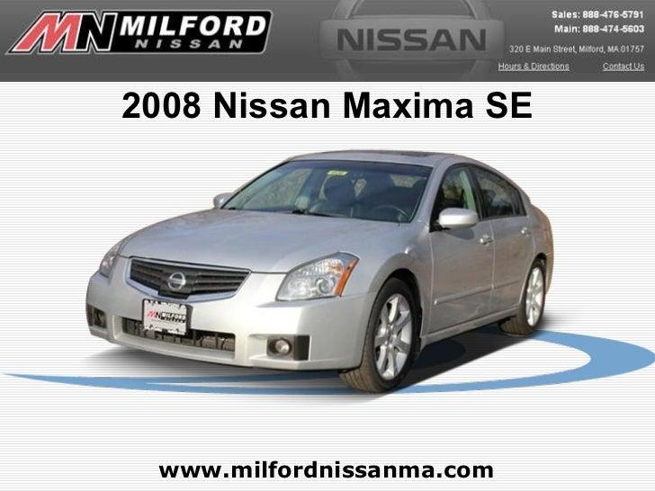 www.milfordnissanma.com 2008 Nissan Maxima SE