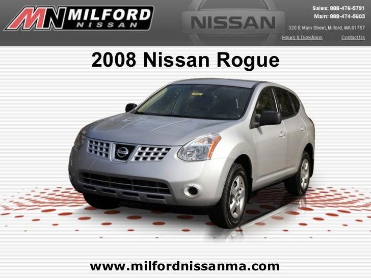 www.milfordnissanma.com 2008 Nissan Rogue