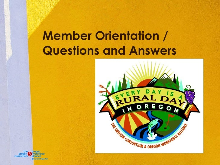 Member Orientation / Questions and Answers