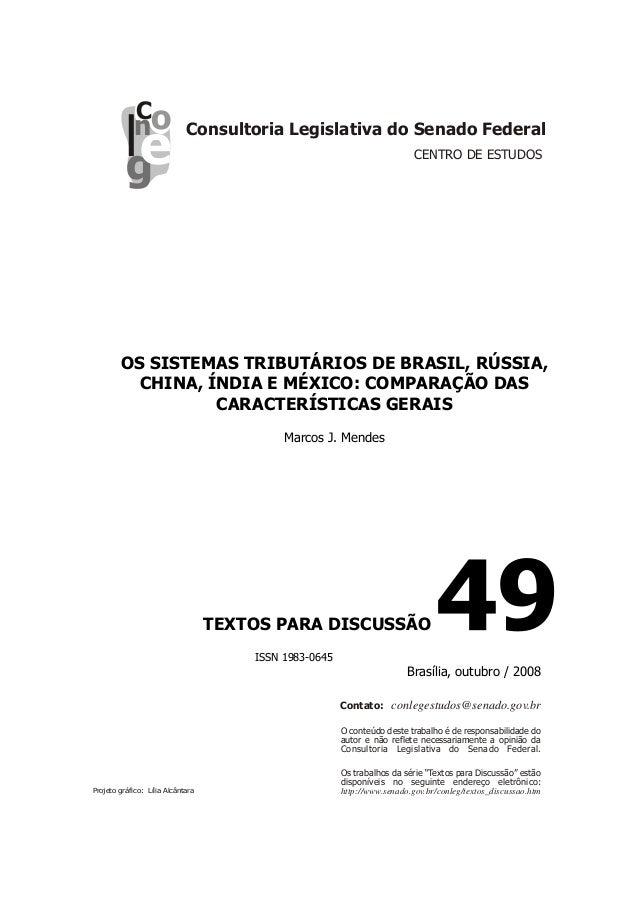 Cnl  OS SISTEMAS TRIBUTÁRIOS DE BRASIL, RÚSSIA, CHINA, ÍNDIA E MÉXICO: COMPARAÇÃO DAS CARACTERÍSTICAS GERAIS  Marcos J. Me...