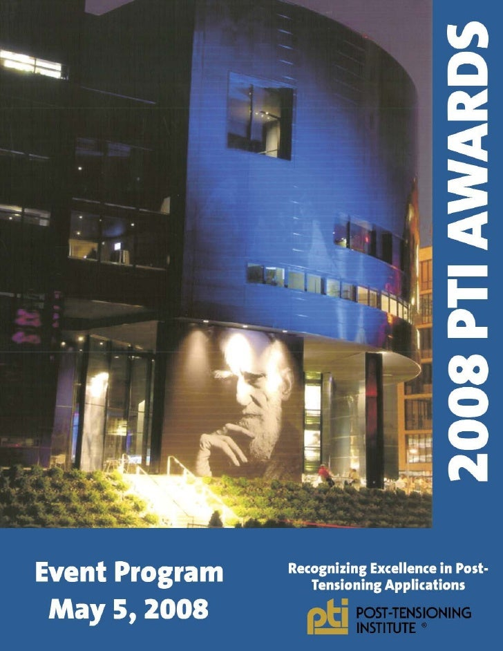 2008 PTI Awards                     RECOGNIZING EXCELLENCE IN POST-TENSIONING APPLICATIONS                      Project of...