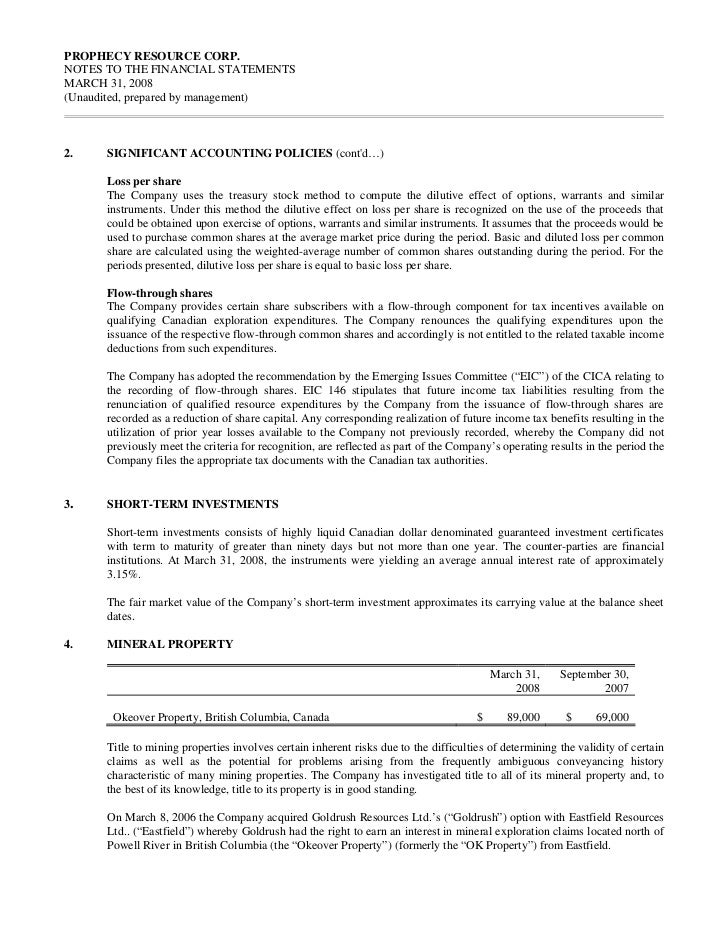 PROPHECY RESOURCE CORP.NOTES TO THE FINANCIAL STATEMENTSMARCH 31, 2008(Unaudited, prepared by management)2.    SIGNIFICANT...