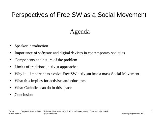 Perspectives of Free SW as a Social Movement Agenda  Speaker introduction  Importance of software and digital devices in...