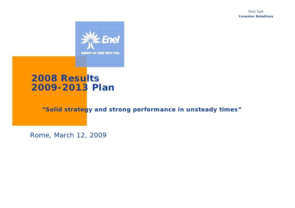 Enel SpA                                                            Investor Relations     2008 Results 2009-2013 Plan    ...