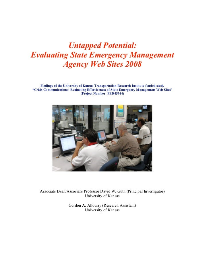 Untapped Potential:Evaluating State Emergency Management         Agency Web Sites 2008     Findings of the University of K...
