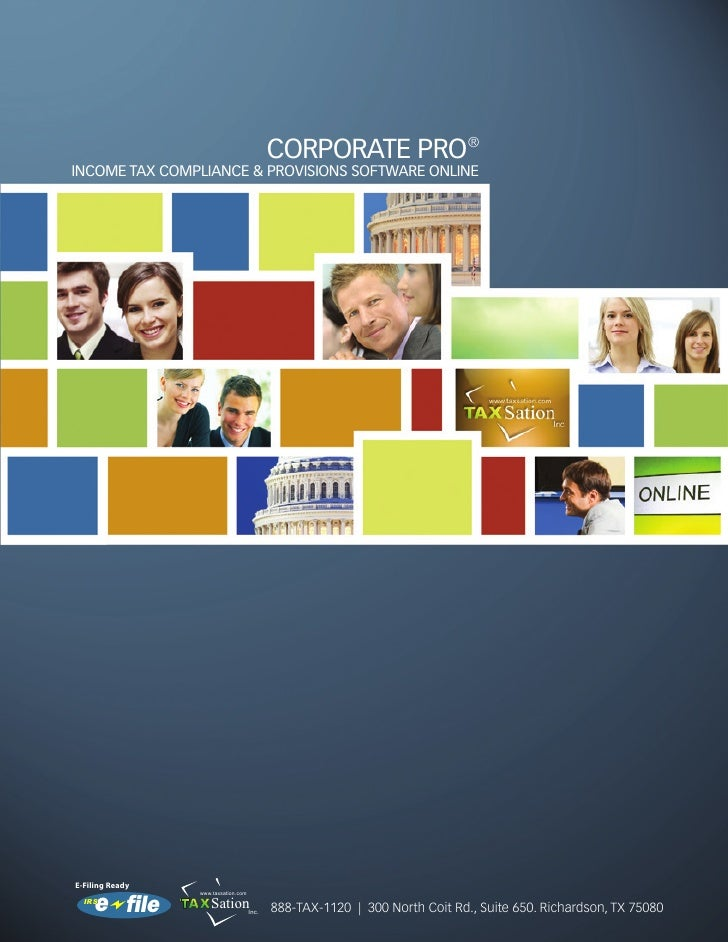 CORPORATE PRO® INCOME TAX COMPLIANCE & PROVISIONS SOFTWARE ONLINE     E-Filing Ready      e file                  www.taxs...