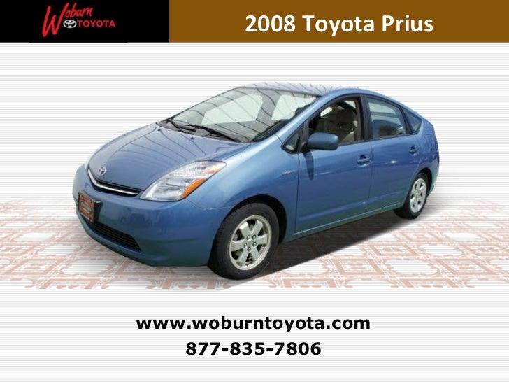 877-835-7806 www.woburntoyota.com 2008 Toyota Prius