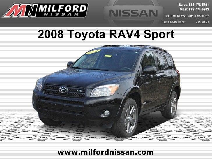 2008 Toyota RAV4 Sport   www.milfordnissan.com