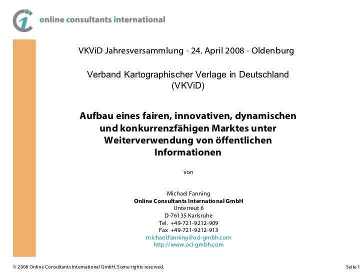 VKViD Jahresversammlung  -  24. April 2008  -  Oldenburg Aufbau eines fairen, innovativen, dynamischen und konkurrenzfähig...