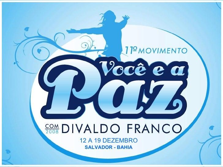 12 A 19 DEZEMBRO SALVADOR - BAHIA