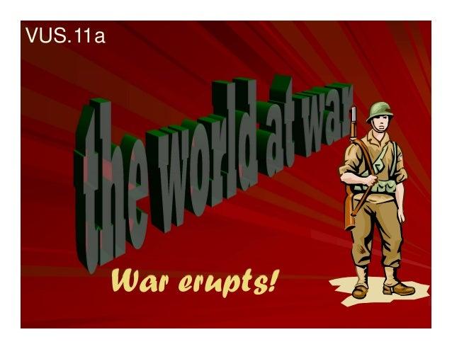 War erupts!VUS.11a