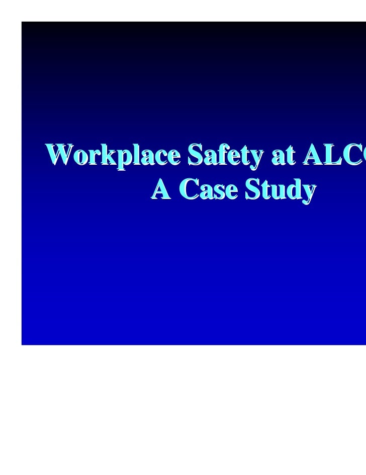 Workplace Safety at Alcoa (B) Case Solution And Analysis ...