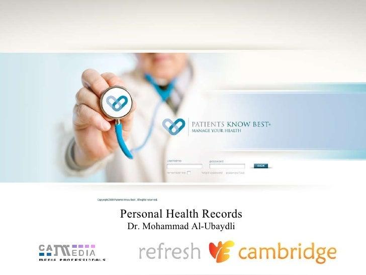 Personal health records presentation at Cambridge Refresh