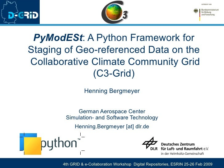 PyModESt : A Python Framework for Staging of Geo-referenced Data on the  Collaborative Climate Community Grid (C3-Grid) He...