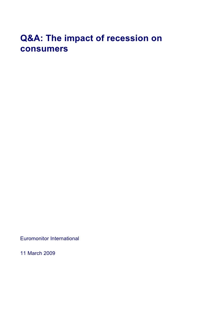 Q&A: The impact of recession on consumers     Euromonitor International  11 March 2009
