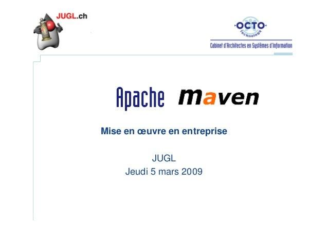 Mise en œuvre en entreprise JUGL Jeudi 5 mars 2009