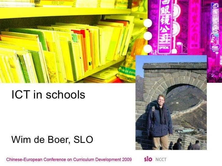 ICT in schools Wim de Boer, SLO
