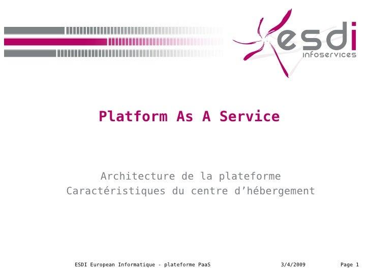 Platform As A Service Architecture de la plateforme Caractéristiques du centre d'hébergement