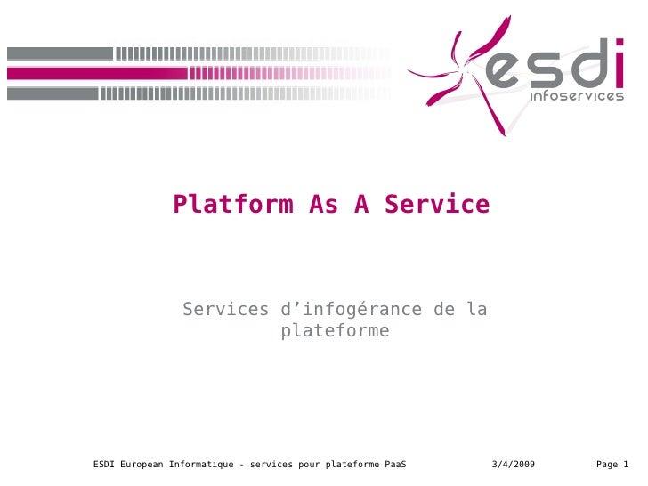 Platform As A Service Services d'infogérance de la plateforme