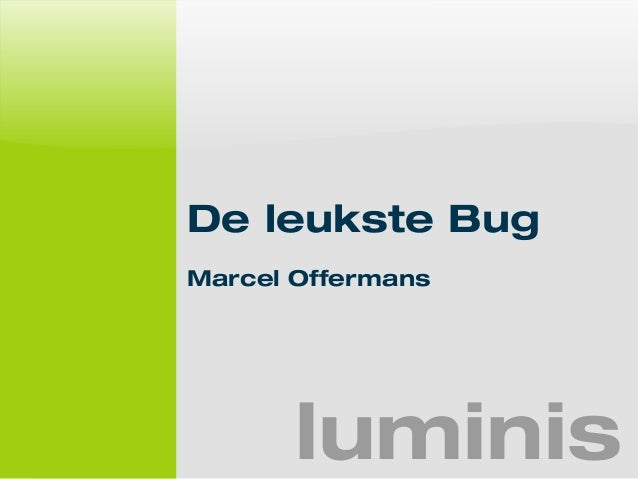 De leukste Bug  Marcel Offermans  luminis