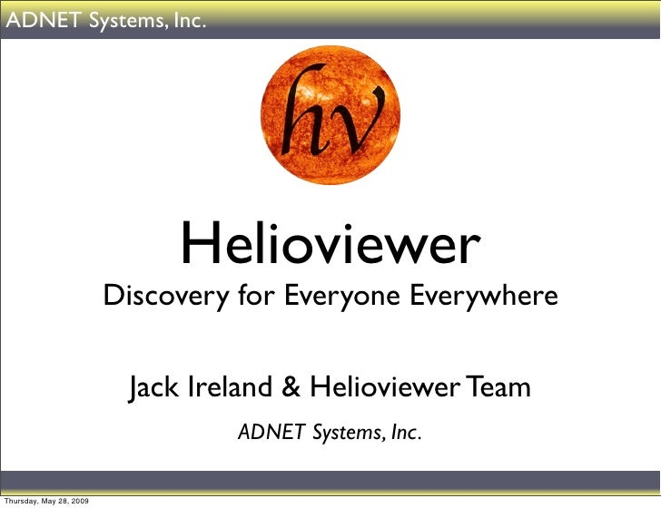 ADNET Systems, Inc.                              Helioviewer                         Discovery for Everyone Everywhere    ...