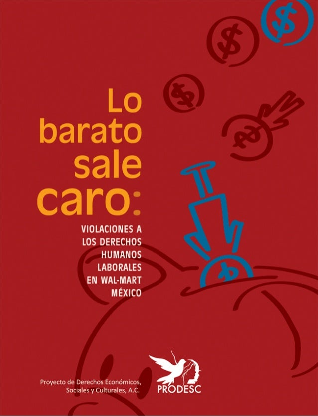 Wal Mart México 2009: lo barato sale caro