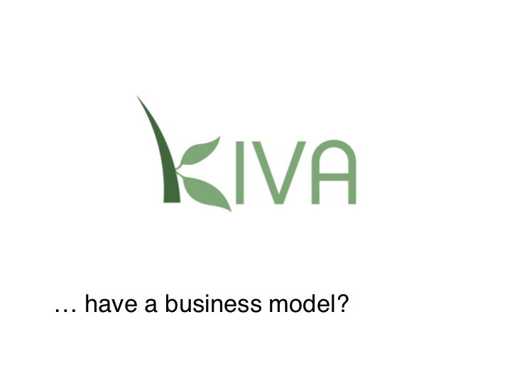 … have a business model?
