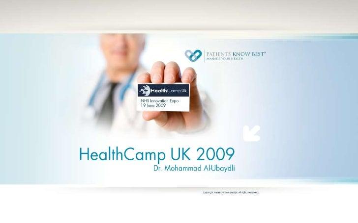 HealthCamp UK 2009Dr. Mohammad Al-Ubaydli<br />NHS Innovation Expo<br />19 June 2009<br />
