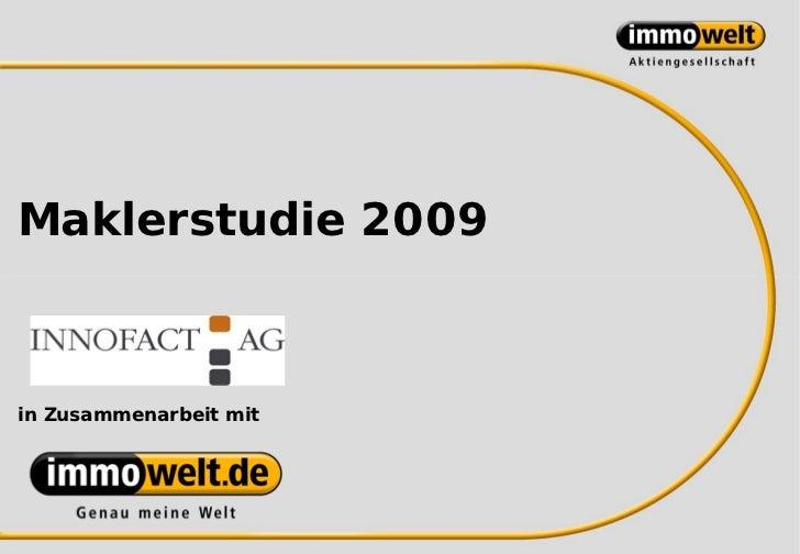 Maklerstudie 2009in Zusammenarbeit mit