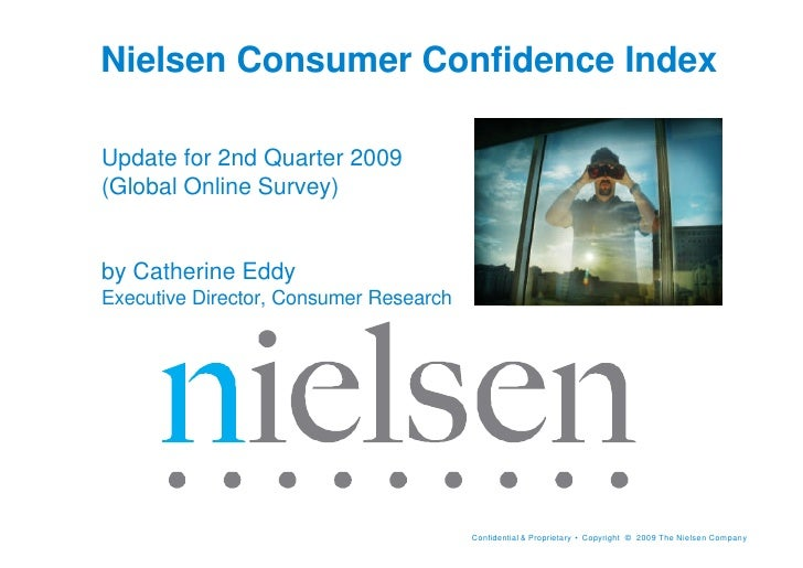 Nielsen Consumer Confidence Index  Update for 2nd Quarter 2009 (Global Online Survey)   by Catherine Eddy Executive Direct...