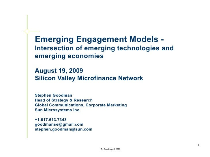 Emerging Engagement Models - Intersection of emerging technologies and emerging economies  August 19, 2009 Silicon Valley ...