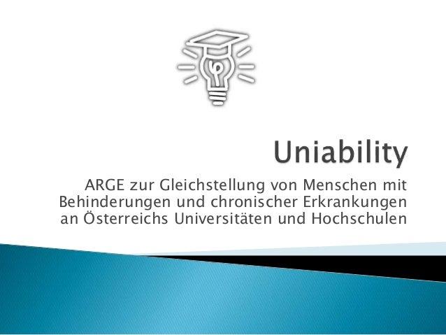 ARGE zur Gleichstellung von Menschen mit Behinderungen und chronischer Erkrankungen an Österreichs Universitäten und Hochs...