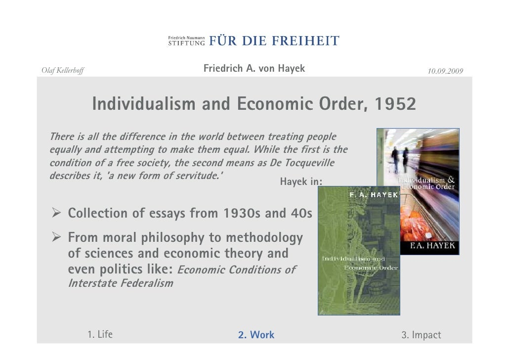 is friedrich von hayek a liberal or conservative politics essay Friedrich august von hayek ch fba often referred to by his  hayek wrote an  essay, why i am not a  a positive political program, remarking, conservatism  is  although he noted that modern day conservatism shares many opinions on  economics with classical liberals,.