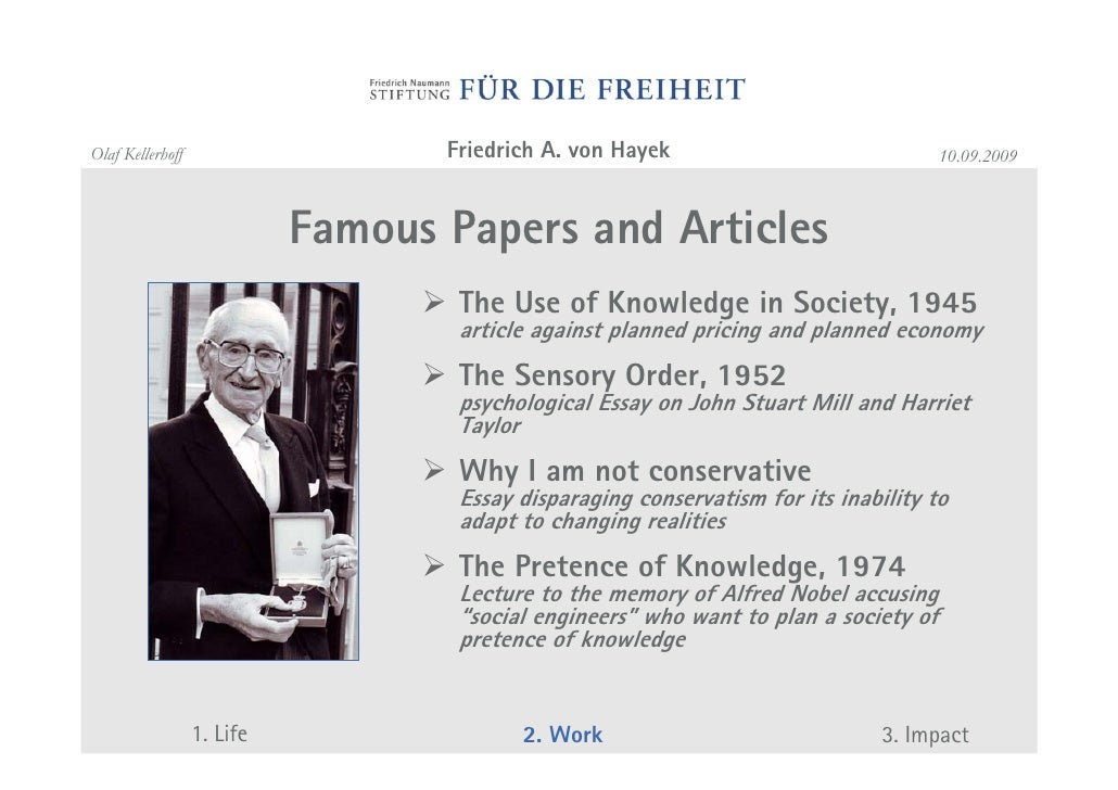 is friedrich von hayek a liberal or conservative politics essay Conservatism and liberalism peter king compares and contrasts is conservatism compatible with liberalism friedrich von hayek, the great economist and social philosopher who so influenced mrs thatcher,  this distinction is the key division between the worldview of the conservative and that of the liberal peter king is.